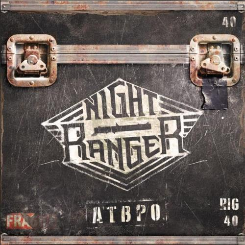 Night Ranger - ATBPO (2021)