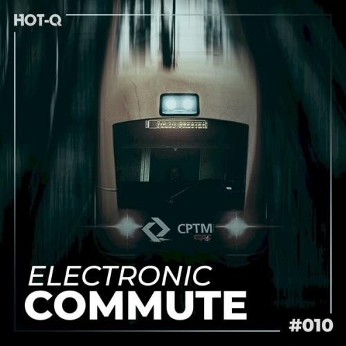 Electronic Commute 010 (2021)