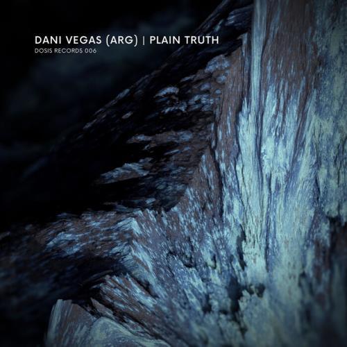 Dani Vegas (ARG) — Plain Truth (2021)
