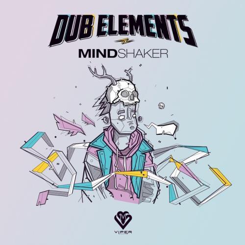 Dub Elements — Mindshaker Ep (2021)