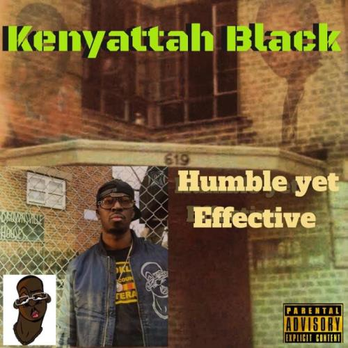 Kenyattah Black — Humble Yet Effective (2021)