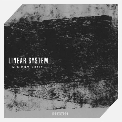 Linear System — Minimun Shelf (2021)