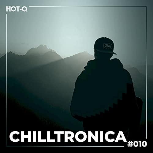 Chilltronica 010 (2021)