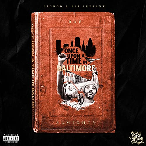 Raf Almighty & BigBob — Once Upon A Time In Baltimore (2021)