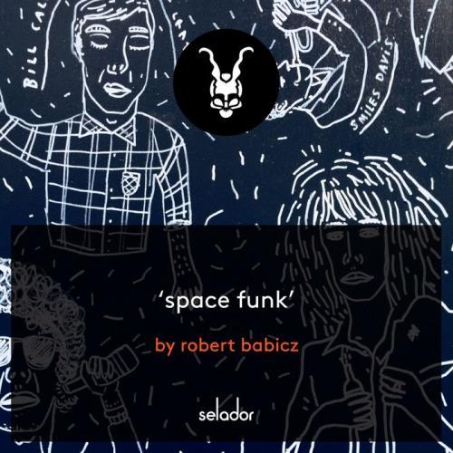 Robert Babicz — Space Funk (2021)