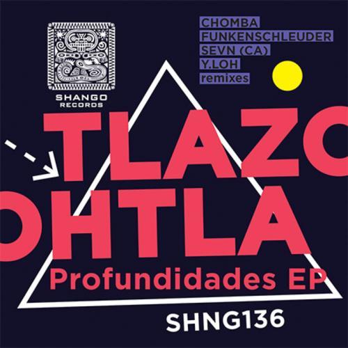 Tlazohtla — Profundidades EP (2021)