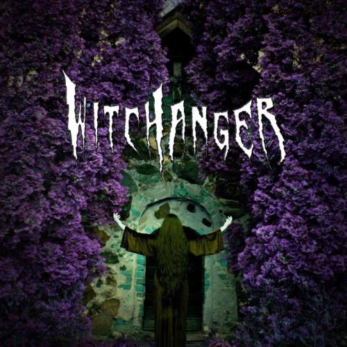 Witchanger - Witchanger (2021)