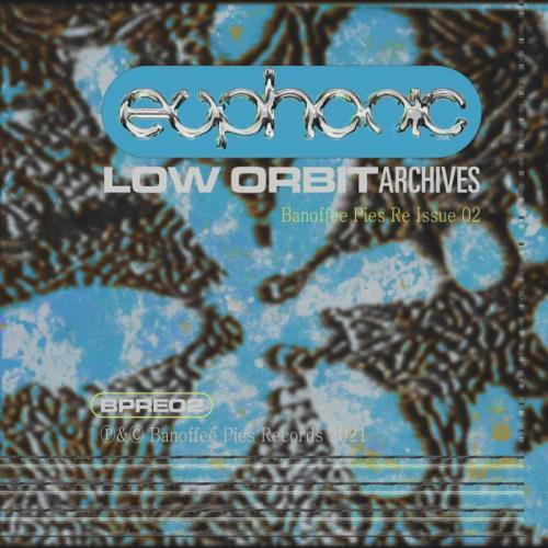 Euphonic - Low Orbit Archives (2021)