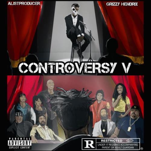 Grizzy Hendrix & AlistProducer — Controversy 5 (2021)
