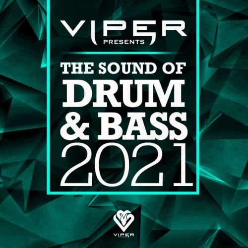Viper Presents The Sound Of Drum & Bass 2021 (2021)