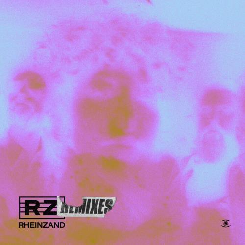 Rheinzand — Rheinzand Remixes (Deluxe) (2021)