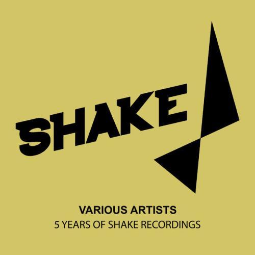 5 Years Of Shake Recordings (2021)