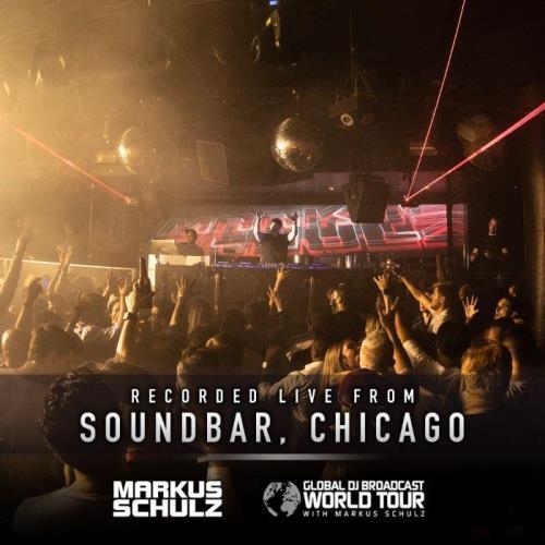 Markus Schulz - Global DJ Broadcast (2021-09-02) World Tour Chicago