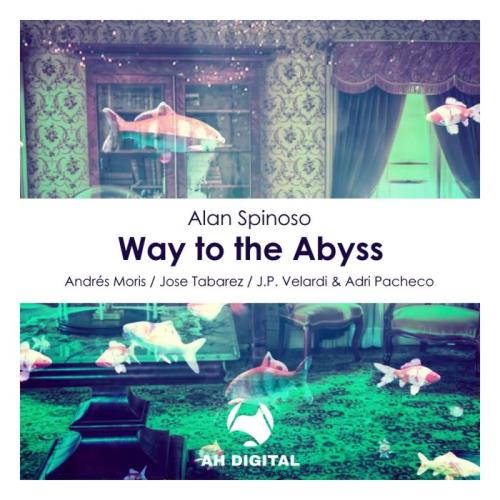 Alan Spinoso — Way to the Abyss (2021)