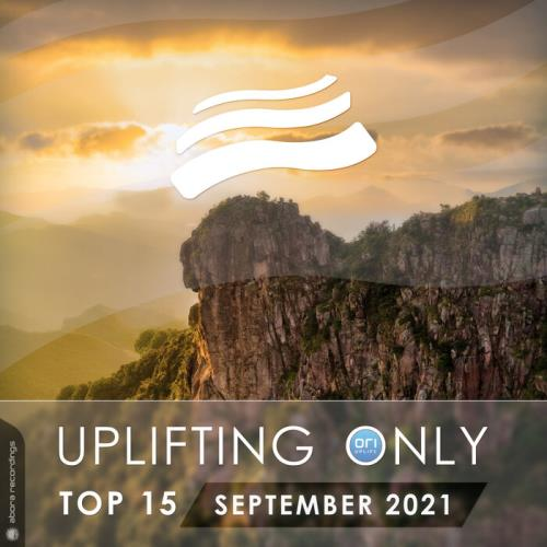 Uplifting Only Top 15: September 2021 (2021)