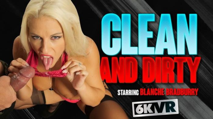 Blanche Bradburry - Clean And Dirty (2021 StockingsVR.com) [8K UHD   3072p  2 Gb]