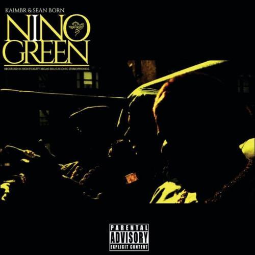 Kaimbr & Sean Born — Nino Green (2021)