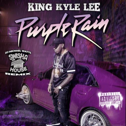 King Kyle Lee x DJ Michael Watts — Purple Rain (Swishahouse Remix) (2021)