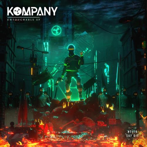 Kompany — Untouchable Ep (2021)