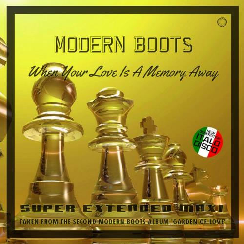 Modern Boots - When Your Love Is A Memory Away (2021)