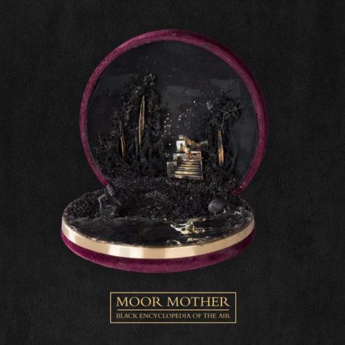 Moor Mother - Black Encyclopedia Of The Air (2021)
