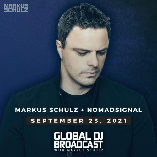 Markus Schulz & NOMADsignal — Global DJ Broadcast (2021-09-23)