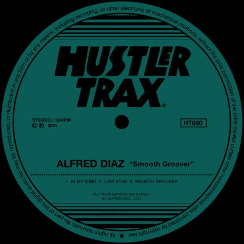 Alfred Diaz — Smooth Groover EP (2021)