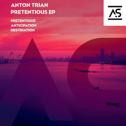 Anton Trian — Pretentious EP ASR 330 (2021)