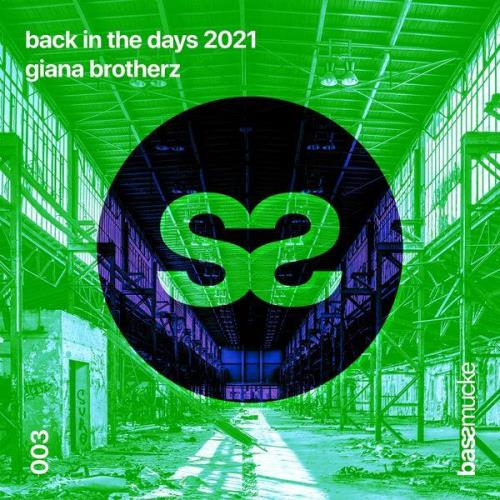 Giana Brotherz — Back In The Days 2021 (2021)
