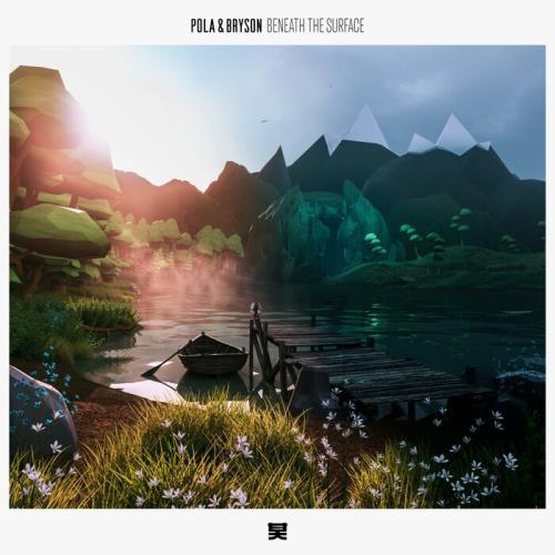 Pola & Bryson — Beneath The Surface (2021)