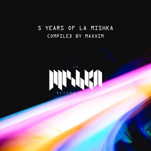 5 Years of La Mishka (DJ Edition) (2021)