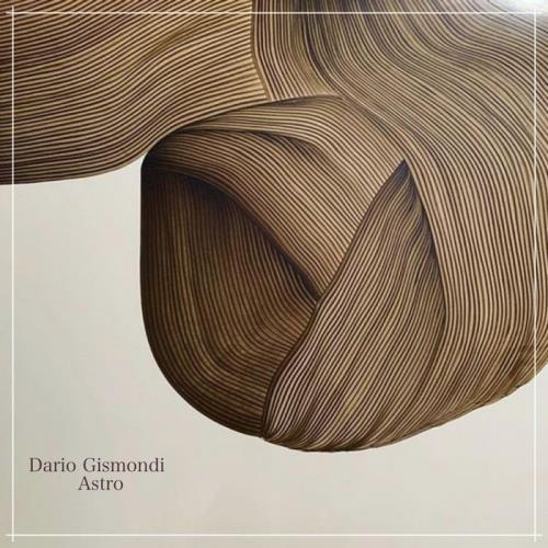 Dario Gismondi — Astro (2021)
