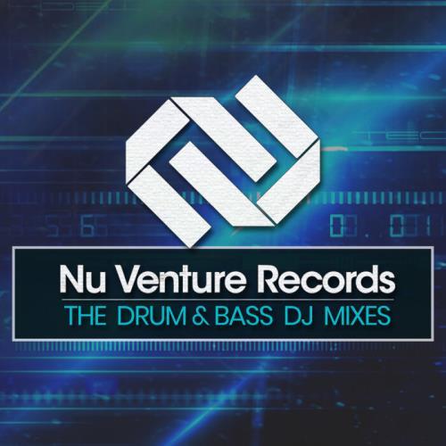 Nu Venture Records: The Drum & Bass (DJ Mixes) (2021)