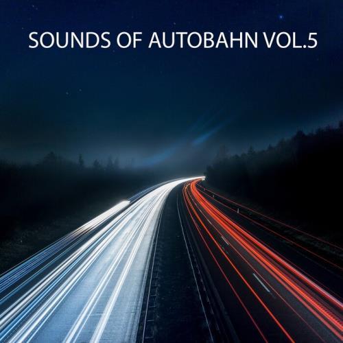 Sounds Of Autobahn Vol 5 (2021)