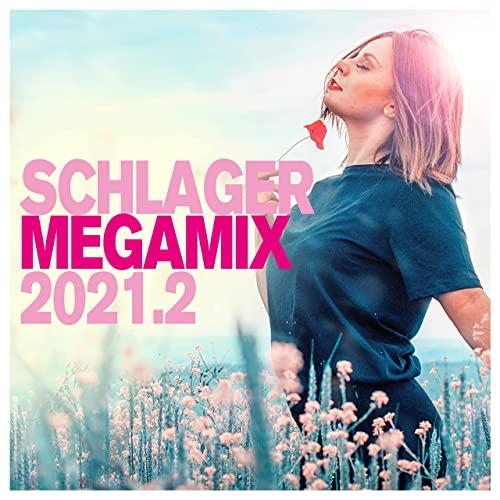 Schlager Megamix 2021.2 (2021)