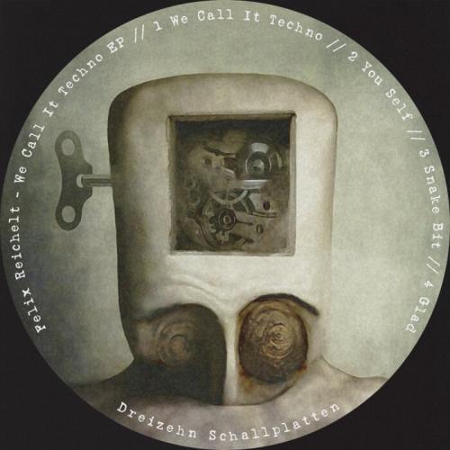 Felix Reichelt — We Call It Techno EP (2021)