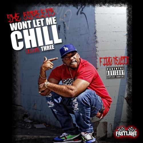 Figg Newton — Streets Wont Let Me Chill Vol 3 (2021)