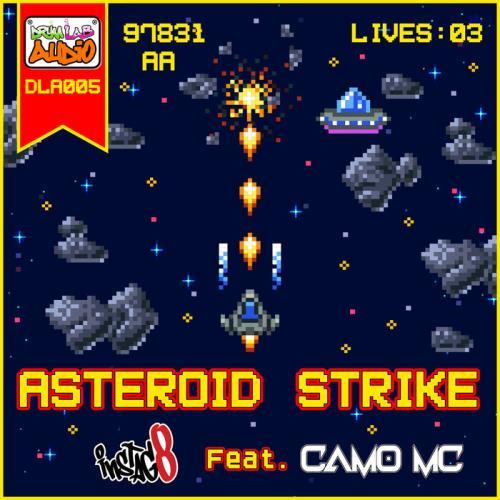 Instag8 — Asteroid Strike (2021)