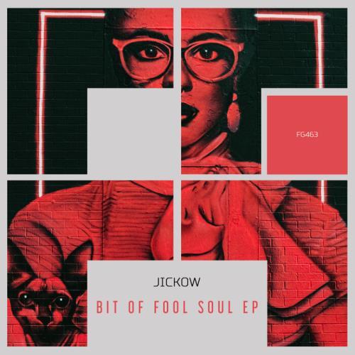 Jickow - Bit of Fool Soul EP (2021)