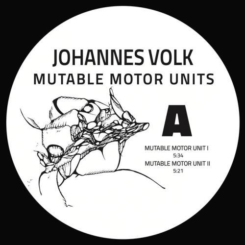 Johannes Volk — Mutable Motor Units (2021)
