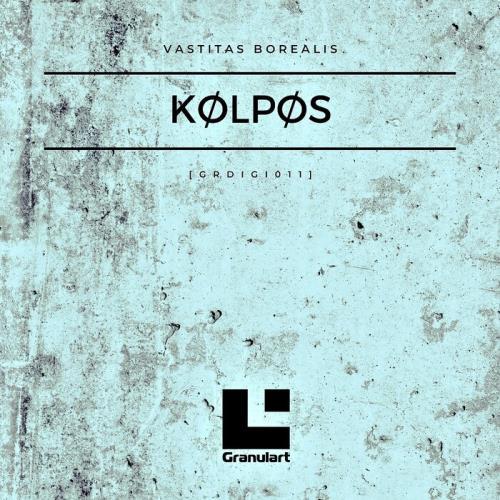 Kolpos — Vastitas Borealis (2021)
