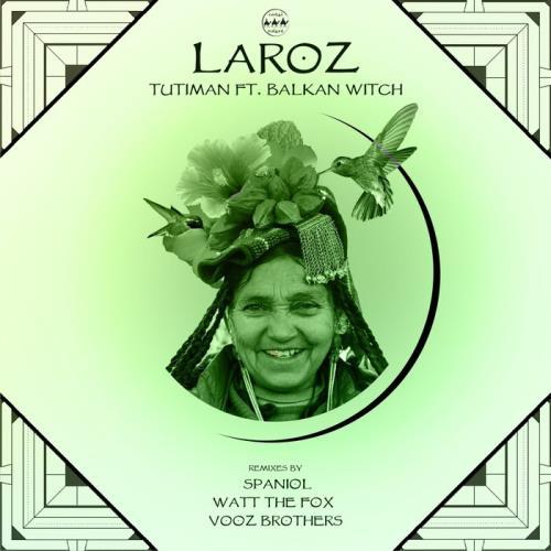 Laroz ft. Balkan Witch — Tutiman (2021)