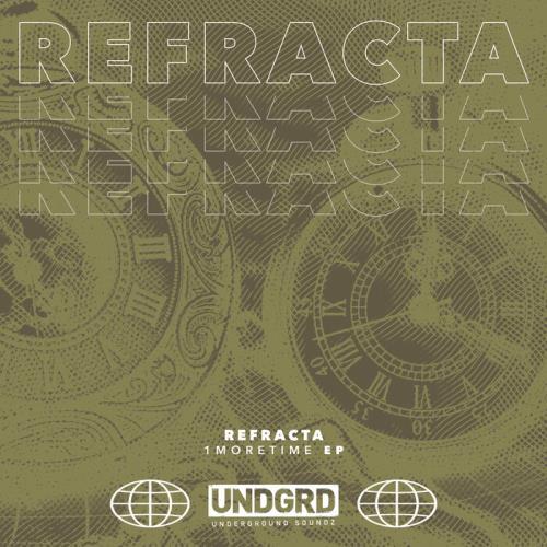 Refracta — 1moretime EP (2021)