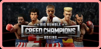 Big Rumble Boxing - Creed Champions [FitGirl Repack]