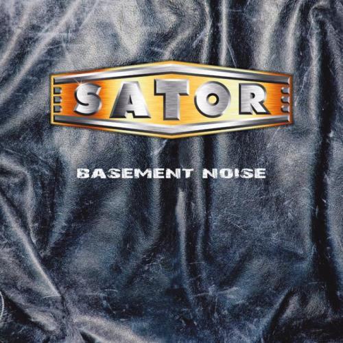 Sator — Basement Noise (2021 Remaster) (2021)