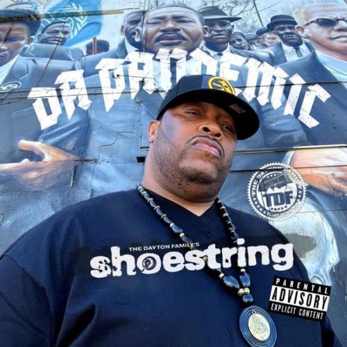 Shoestring Of The Dayton Family - Da Pandemic (2021)
