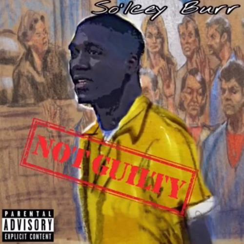 So'Icey Burr — Not Guilty (2021)