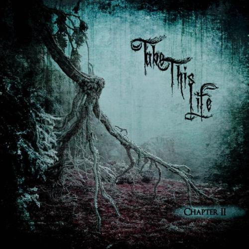Take This Life — Chapter II (2021) FLAC