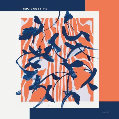 Timo Lassy - Trio (2021)