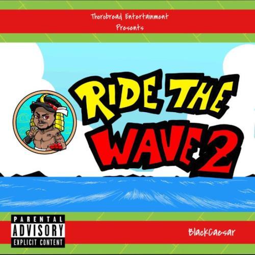 BlackCaesar — Ride The Wave 2 (2021)